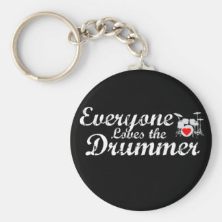 Everyone Loves The Drummer Basic Round Button Keychain