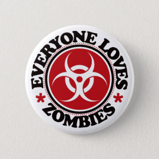 Everyone Loves Zombies - Red 2 Inch Round Button