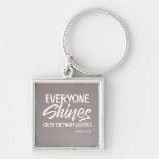 Everyone Shines Keychain