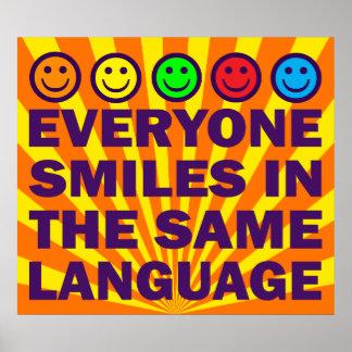 EVERYONE SMILES POSTER