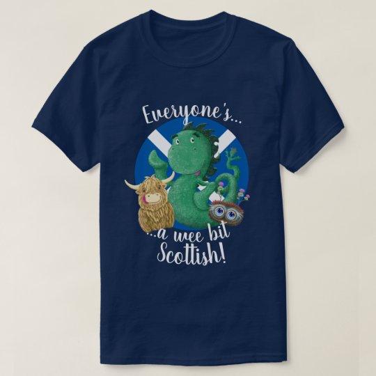 Everyone's A Wee Bit Scottish! T-Shirt