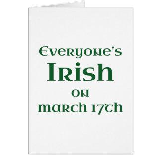 Everyone's Irish On March 17th Card