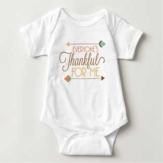 Everyone's Thankful for me Thanksgiving bodysuit