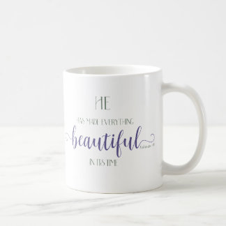 Everything Beautiful - Ecc 3:11 Coffee Mug