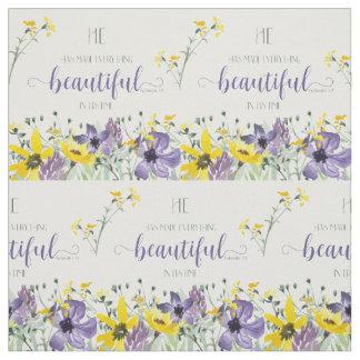 Everything Beautiful - Ecc 3:11 Fabric