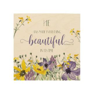 Everything Beautiful - Ecc 3:11 Wood Canvas