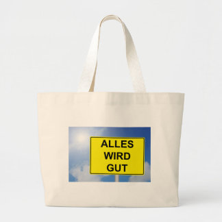 Everything becomes property sign with sky large tote bag