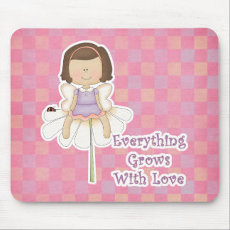 Everything Grows WIth Love Fairy Mouse Pad