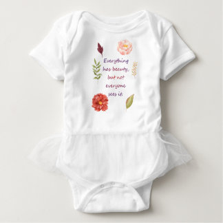 Everything has beauty. baby bodysuit