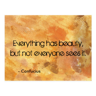 Everything has Beauty Post Card