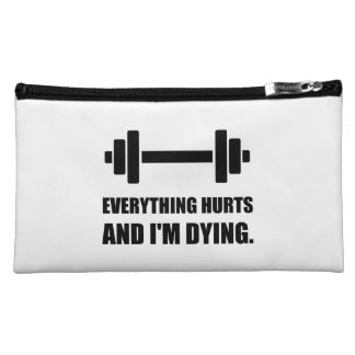 Everything Hurts Dying Workout Cosmetic Bags