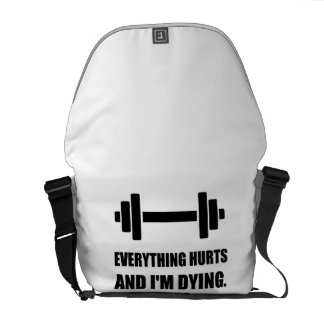 Everything Hurts Dying Workout Courier Bag