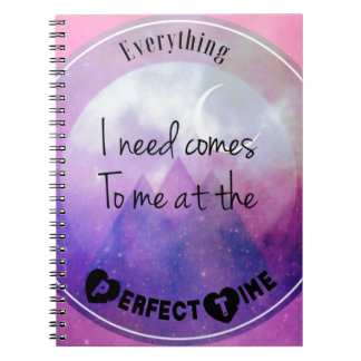 Everything-i-need-comes-to-me-at-the-perfect-time Spiral Notebook