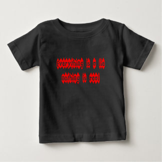 Everything is a Lie Baby T-Shirt