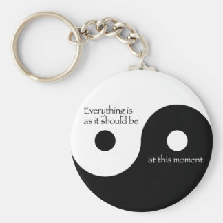 Everything Is As It Should Be Keychain