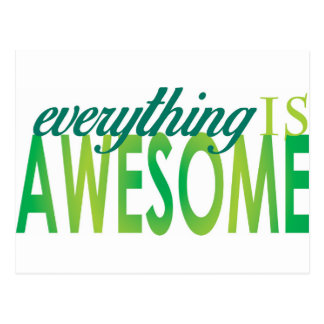 Everything is Awesome Postcard