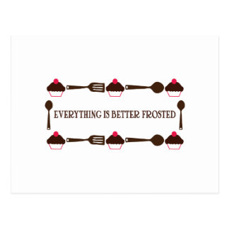 Everything Is Better Frosted Postcard