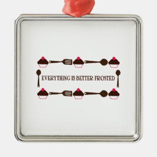 Everything Is Better Frosted Silver-Colored Square Ornament