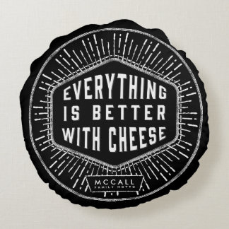Everything Is Better With Cheese Pillow