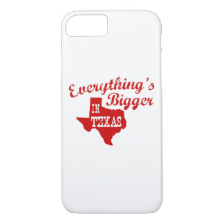 Everything is bigger in Texas iPhone 7 Case
