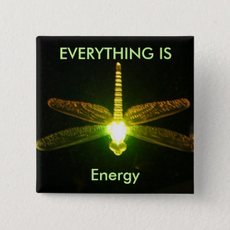 Everything is Energy 2 Inch Square Button