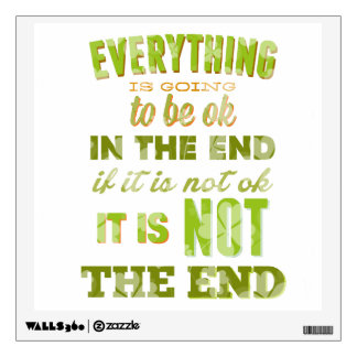 Everything is going to be okay wall sticker