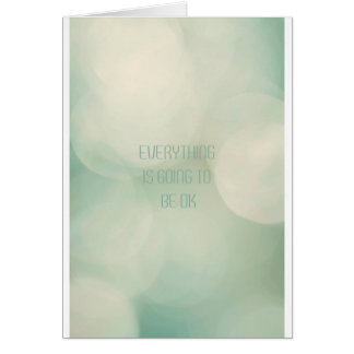 Everything IS going you the BE ok Card
