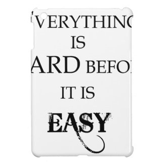 everything is hard before it is easy goethe iPad mini cover