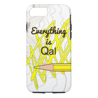 Everything is Qal iPhone 8/7 Case