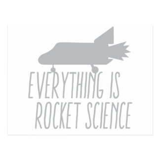 Everything is ROCKET SCIENCE Postcard