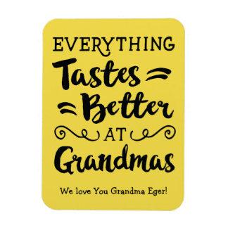 Everything Tastes better at Grandmas Magnet