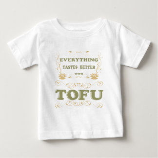 Everything tastes better with tofu baby T-Shirt