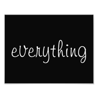 """""""Everything"""" Wall Art (Black and White) Photo Art"""