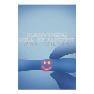 Everything Will Be Alright - Pregnancy Test Poster