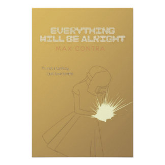 Everything Will Be Alright Rosemary at Work Poster