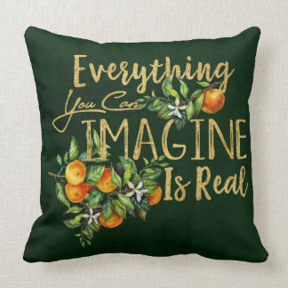 Everything you can imagine is REAL Throw Pillow