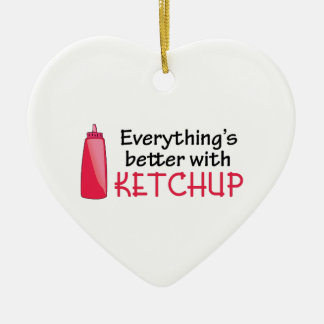 Everything's Better With Ketchup Ceramic Heart Ornament