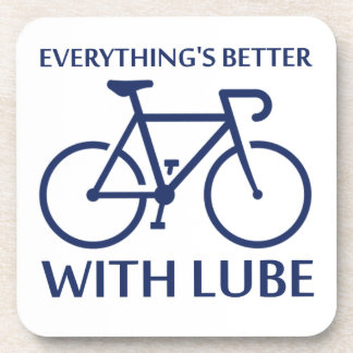 Everything's Better With Lube Coaster