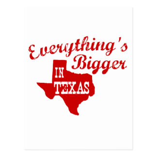 Everything's bigger in Texas Postcard