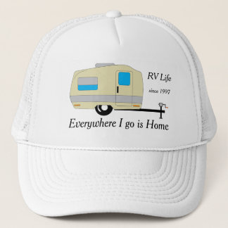 Everywhere I go is Home RV Life Trucker Hat
