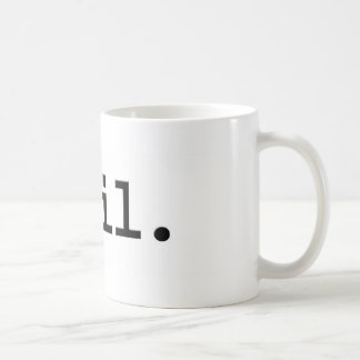 evil. coffee mug