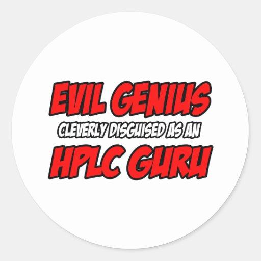 Evil Genius...HPLC Guru Sticker