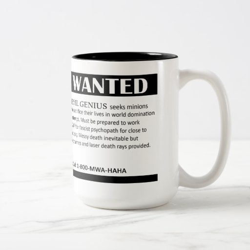 Evil Genius Wanted Ad Coffee Mug