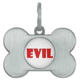 Evil Humor Pet ID Tags