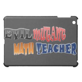 Evil mutant Math Teacher iPad Mini Case
