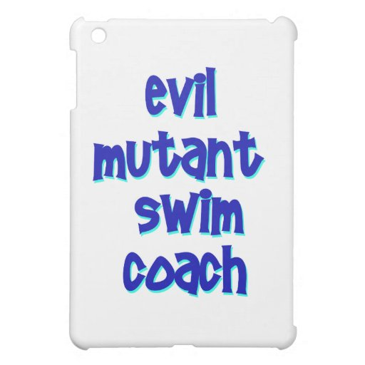 Evil Mutant Swim Coach iPad Mini Cases