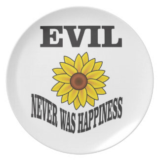 evil never was happiness dinner plates