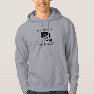 Evil prevails hoodie