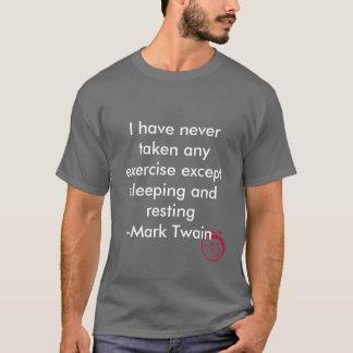 Evil Smile, I have never taken any exercise exc... T-Shirt