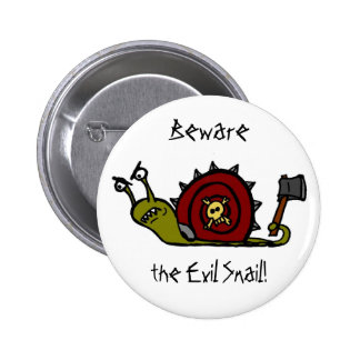 Evil Snail Pinback Buttons